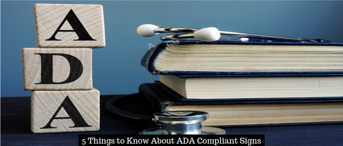 5 Things to Know About ADA Compliant Signs