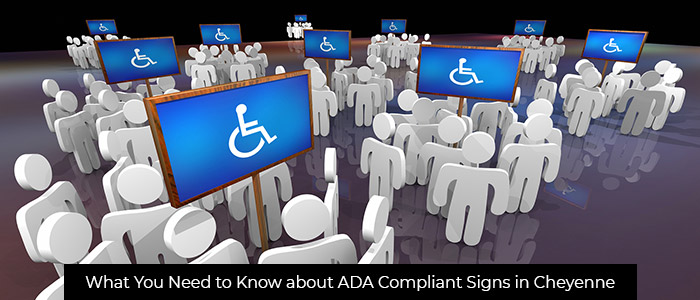 What You Need to Know about ADA Compliant Signs in Cheyenne