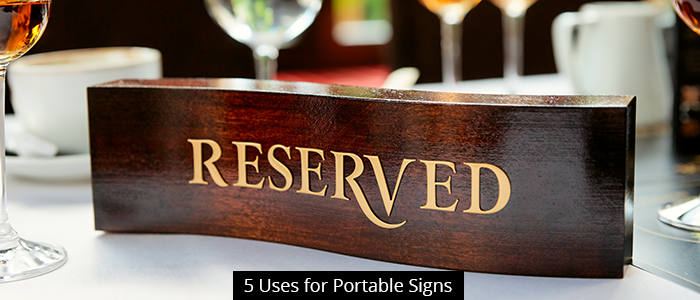 5 Uses for Portable Signs