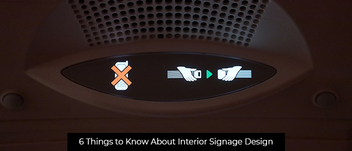 6 Things to Know About Interior Signage Design