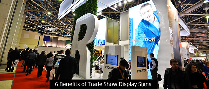 6 Benefits of Trade Show Display Signs